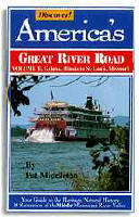 Volume 2 of DISCOVER! AMERICA's GREAT RIVER ROAD includes heritage, natural history and travel attractions along the Mississippi River and the Great River Road, from DUBUQUE, IOWA, to St. LOUIS, MISSOURI.